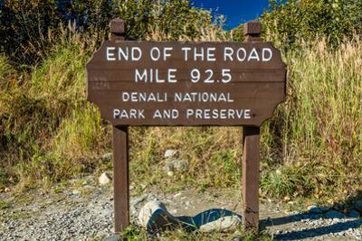 """""""End of the Road Mile 92.5"""" - Denali National Park, Kantishna, Alaska"""
