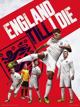 England - Till I Die Poster