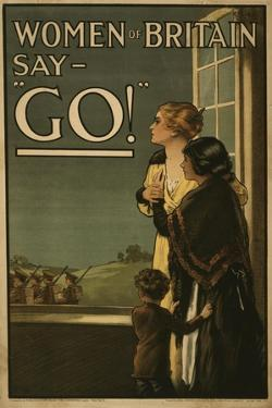 "Women of Britain say - ""Go!"", 1915 by English School"