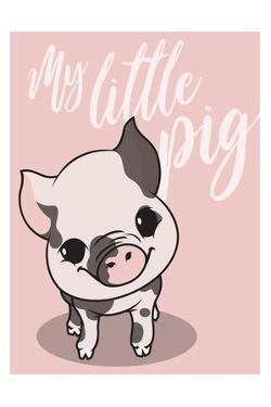 My Little Pig by Enrique Rodriguez Jr.