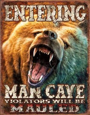 Entering Man Cave Violators Will be Mauled Grizzly