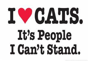 I Love Cats It's People I Can't Stand Funny Poster Print by Ephemera