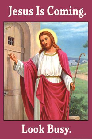 Jesus is Coming Look Busy Funny Plastic Sign by Ephemera