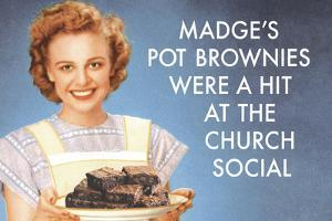 Madge's Pot Brownies Were a Hit at the Church Social Funny Poster Print by Ephemera