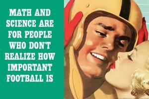Math Science For People Who Don't Appreciate Football Funny Plastic Sign by Ephemera