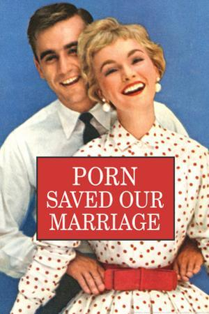 Porn Saved Our Marriage Funny Poster Print by Ephemera