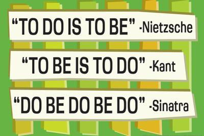 To Do Is To Be Nietzsche Kant Sinatra Quote Funny Plastic Sign by Ephemera