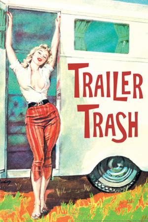 Trailer Trash Woman Outside RV Camper  - Funny Poster by Ephemera