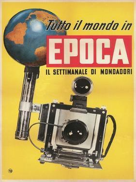 Epoca, Camera and Globe