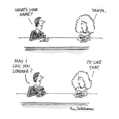 """Man & woman at bar. Man asks: Woman says: """"Tanya."""" Man asks """"May I call yo? - New Yorker Cartoon"""