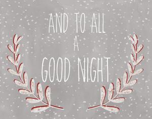 And to all a good night by Erin Clark