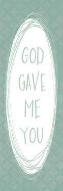 God Gave by Erin Clark
