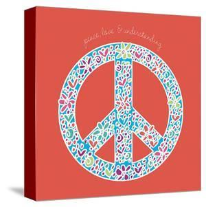 Peace, Love and Understanding by Erin Clark