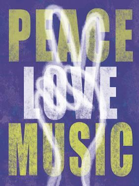 Peace, Love, Music by Erin Clark
