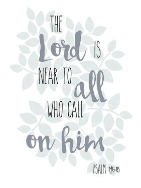 Psalm 145.18 by Erin Clark