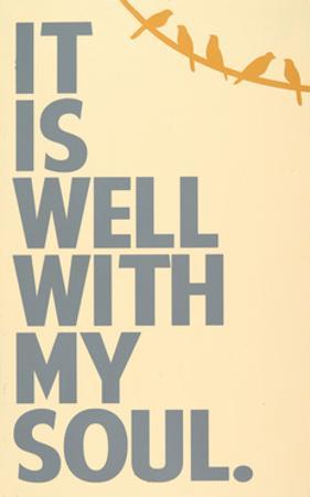 It Is Well by Erin Deranja