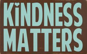 Kindness Matters by Erin Deranja