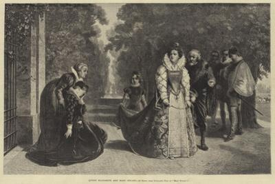 Queen Elizabeth and Mary Stuart