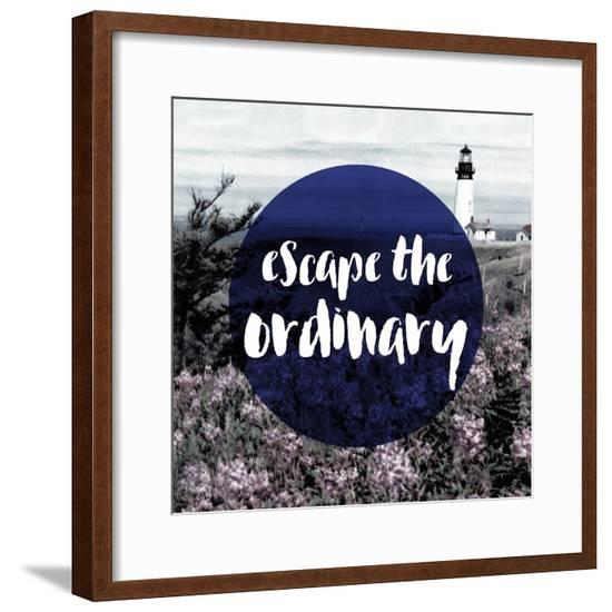 Escape the Ordinary--Framed Giclee Print
