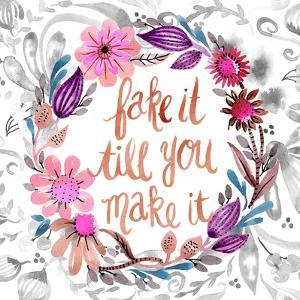 Fake It Till You Make It by Esther Bley