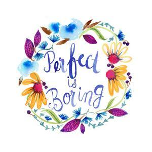 Perfect Is Boring by Esther Bley