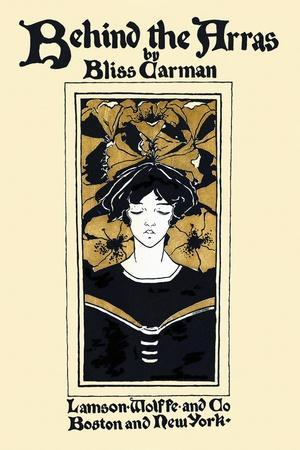 Behind the Arras by Bliss Carman