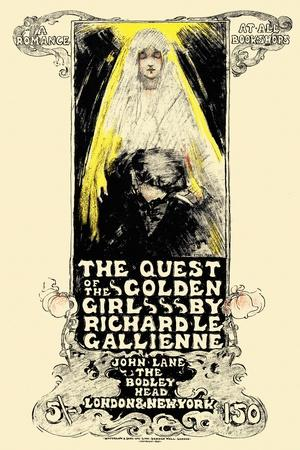 The Quest of the Golden Girl, by Richard Le Gallienne