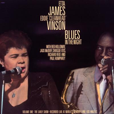 Etta James - Blues in the Night, Vol.1: the Early Show