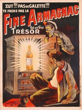'Zut!!! Pas de Galette!!! Te Fache Pas La Fine Armagnac, Est Une Vrai Tresor', Poster Advertising…