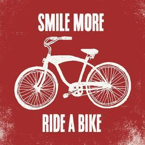 Smile More Ride a Bike by Evangeline Taylor