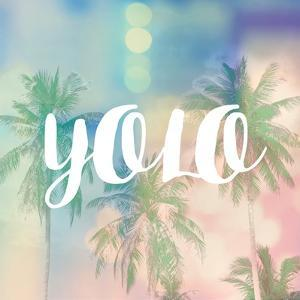 YOLO by Evangeline Taylor