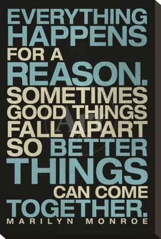 Everything Happens For A Reason Marilyn Monroe Quote Stretched
