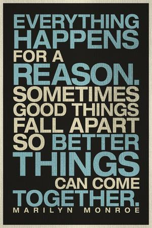 https://imgc.allpostersimages.com/img/posters/everything-happens-for-a-reason-marilyn-monroe-quote_u-L-Q19RONL0.jpg?p=0