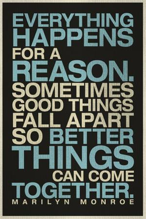 Everything Happens For a Reason Marilyn Monroe Quote