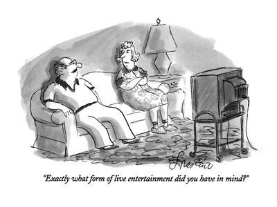 https://imgc.allpostersimages.com/img/posters/exactly-what-form-of-live-entertainment-did-you-have-in-mind-new-yorker-cartoon_u-L-PGT87W0.jpg?artPerspective=n