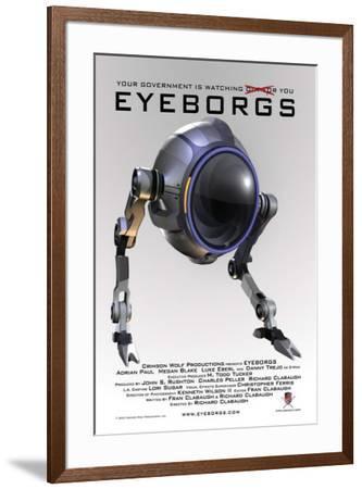 Eyeborgs--Framed Poster