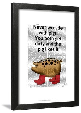 Never Wrestle with Pigs by Fab Funky