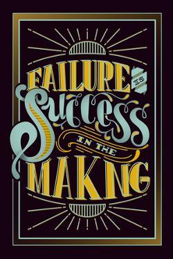 Failure Is Success In The Making