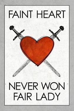 Faint Heart Never Won Fair Lady