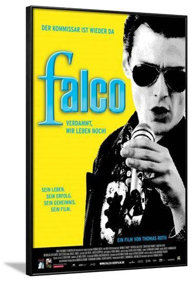 Falco: Damn It, We're Still Alive! - German Style--Framed Poster