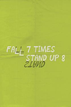 Fall 7 Times. Get Up 8.