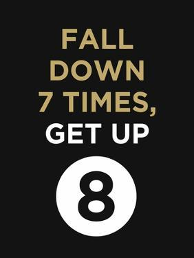 Fall Down 7 Times, Get Up