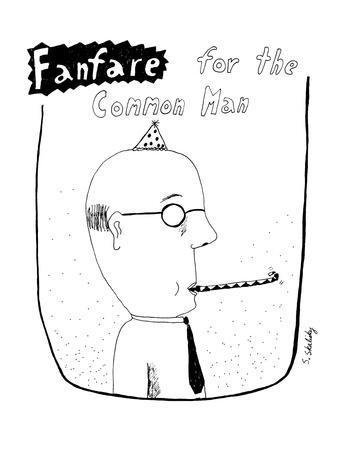 https://imgc.allpostersimages.com/img/posters/fanfare-for-the-common-man-new-yorker-cartoon_u-L-PGT6KA0.jpg?artPerspective=n