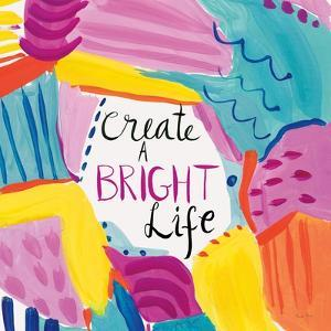Create a Bright Life by Farida Zaman