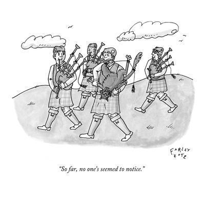 """So far, no one's seemed to notice."" - New Yorker Cartoon"