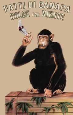Fatti Di Canapa (Dolce Far Niente, Smoking Monkey) Art Poster Print