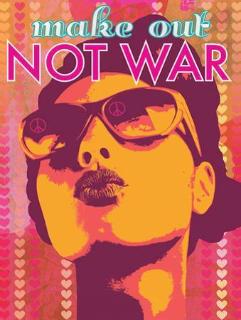 Make Out Not War by Favianna Rodriguez