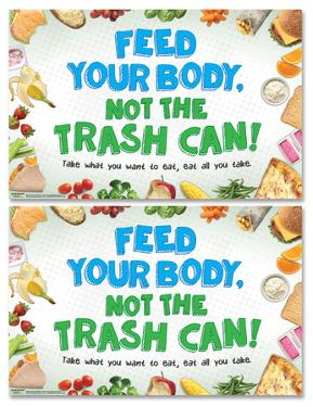 Feed Your Body, Not The Trash Can Poster Set