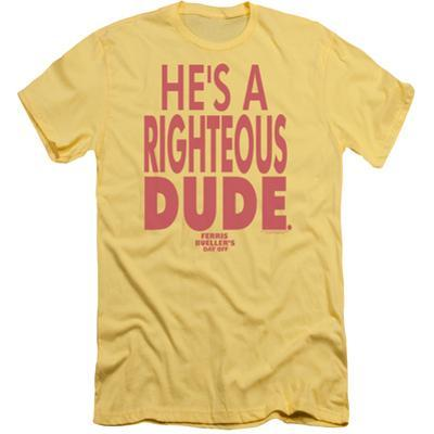 Ferris Bueller's Day Off - Righteous Dude (slim fit)