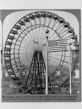 Ferris Wheel at Saint Louis World's Fair